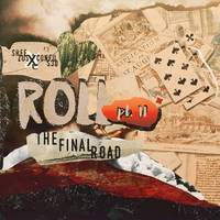 ROLL PT. II: THE FINAL ROAD (PSD ALBUM) by Sheezus