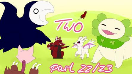Two - part 22/23 by Birdon14