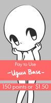 Pay To Use Base {Uguu} 150 points or $1.50 by Koru-ru
