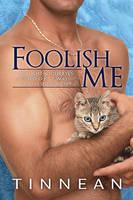 FoolishMe by LCChase