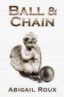 Ball and Chain by LCChase