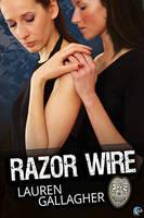 Razor Wire by LCChase