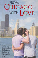From Chicago with Love by LCChase