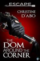 Dom Around The Corner by LCChase