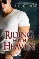 Riding With Heaven by LCChase