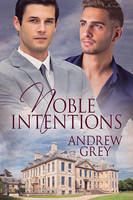 Noble Intentions by LCChase