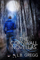 The Cornwall Novellas by LCChase