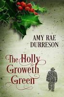 The Holly Groweth Green by LCChase