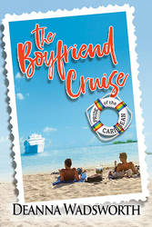 The Boyfriend Cruise by LCChase