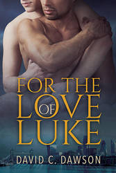 For the Love of Luke by LCChase