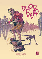 Drop Dead - Print poster by zsabreuser