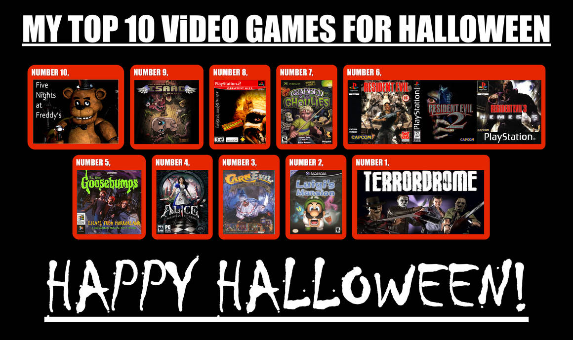 My Top 10 Video Games For Halloween by MK1MonsterOck1989