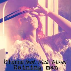 Rihanna - Raining Man by djolexsexinstructor