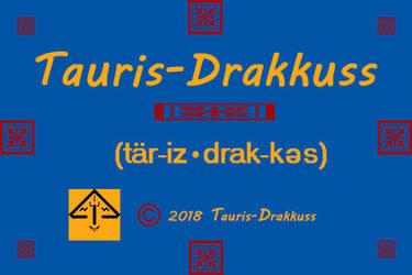 Tauris-Drakkuss Placard by Tauris-Drakkuss