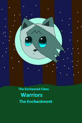 The Enchantment Cover by ask-she-Jayfeather