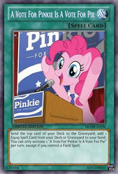 A Vote For Pinkie (MLP): Yu-Gi-Oh! Card by PopPixieRex