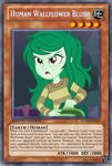Human Wallflower Blush (MLP): Yu-Gi-Oh! Card by PopPixieRex