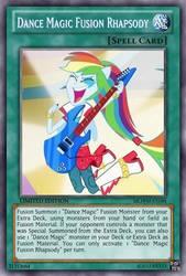 Dance Magic Rhapsody (MLP): Yu-Gi-Oh! Card by PopPixieRex
