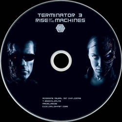 Terminator 3 Disc Label by RoadWarrior00