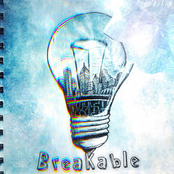 Day 20 - Breakable  by MintyFreshThoughts