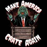 Make America Crate Again by HillaryWhiteRabbit