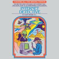 Internet Detective by HillaryWhiteRabbit