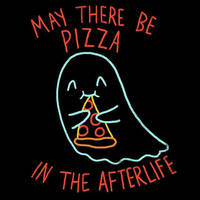 Pizza In The Afterlife by HillaryWhiteRabbit