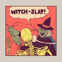 Witch-Slap by HillaryWhiteRabbit