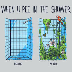 When You Pee In The Shower by HillaryWhiteRabbit