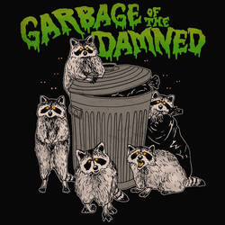Garbage of the Damned by HillaryWhiteRabbit