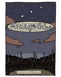 Armageddon - En Bitterljuv historia by Prickblad