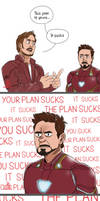 You're plan.. it sucks by pencilHead7