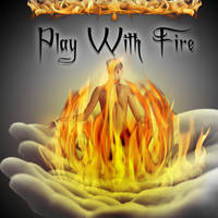 Play with Fire - CD Cover by evolz01