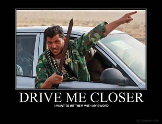Drive me closer by DirkLoechel