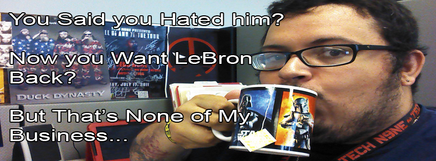 LeBron Back?  None of my Business by 2barquack