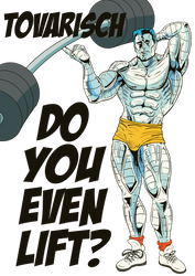 Do You Even Lift? - Colossus by Juggertha