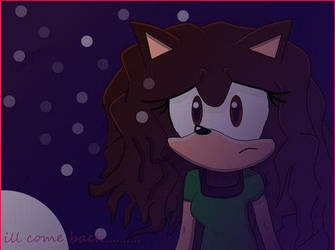 i'll come back by jhoanaTHEhedgehog